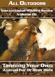Tanning Your Own Animal Fur or Deer Hide DVD