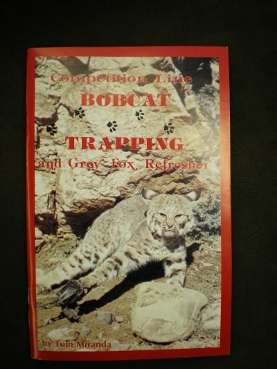 Competition Line Bobcat Trapping and Grey Fox Refresher
