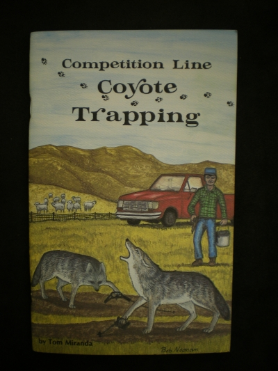 Competition Line Coyote Trapping by:Miranda