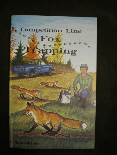 Competition Line Fox Trapping By:Miranda