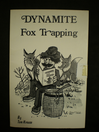 Dynamite Fox Trapping By:Krause