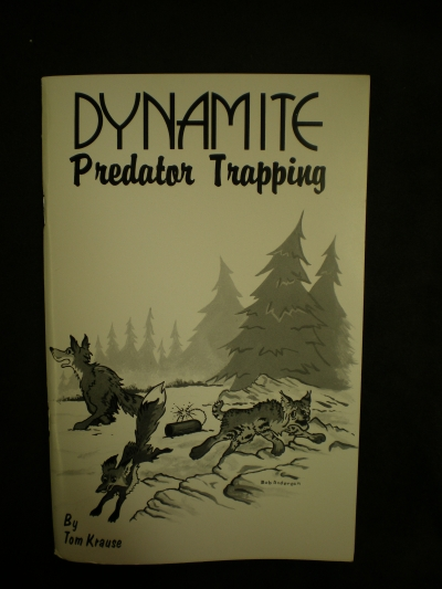 Dynamite Predator Trapping By: Krause