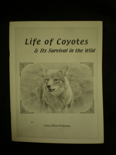 Life of Coyotes by:Slim Pederson