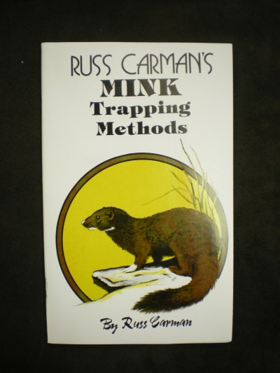 Mink Trapping Methods By: Carman