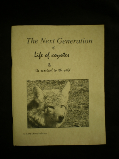The Next Generation of Life of Coyotes by:Slim