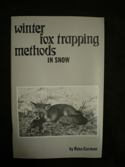 Winter Fox Trapping Methods in Snow By:Carman #0251